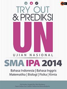 Try Out Amp Prediksi Un Sma Ipa 2014 Cmedia
