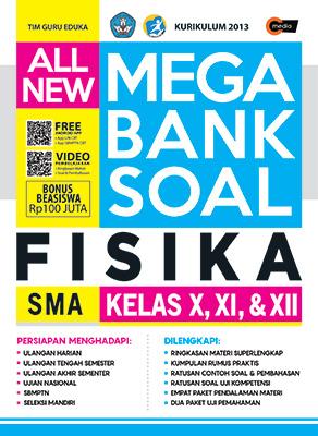 all-new-mega-bank-soal-fisika-sma-kelas-x-xi-xii