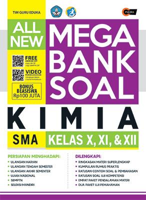 all-new-mega-bank-soal-kimia-sma-kelas-x-xi-xii