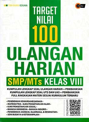 Target Nilai 100 Ulangan Harian Smp Mts Kelas Viii Cmedia
